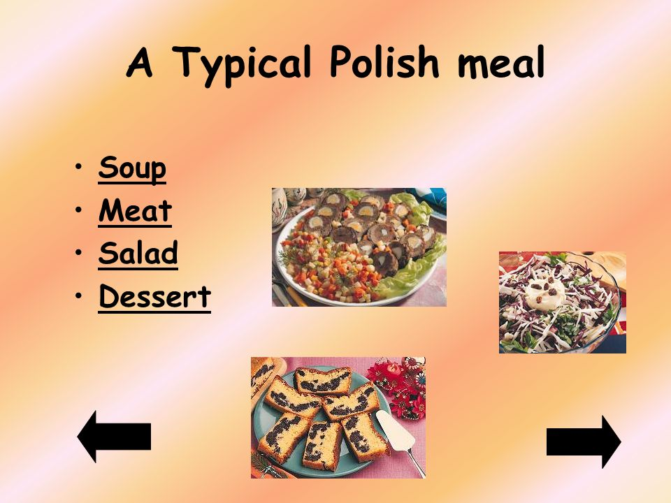 A Typical Polish meal Soup Meat Salad Dessert