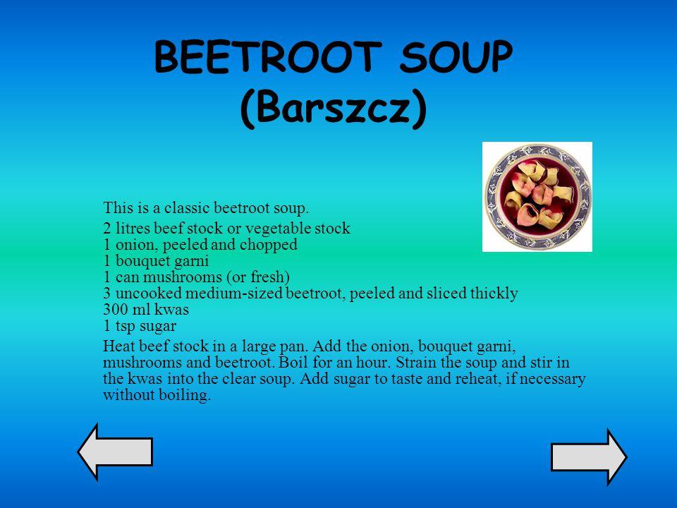 BEETROOT SOUP (Barszcz)