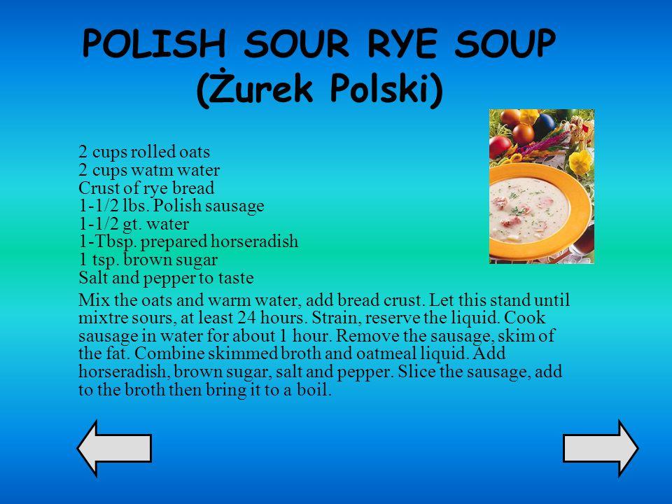 POLISH SOUR RYE SOUP (Żurek Polski)