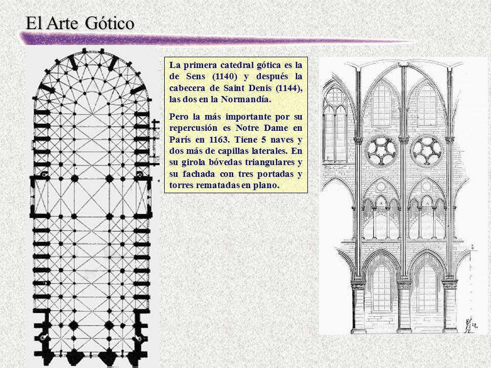 La primera catedral gótica es la de Sens (1140) y después la cabecera de Saint Denis (1144), las dos en la Normandía.