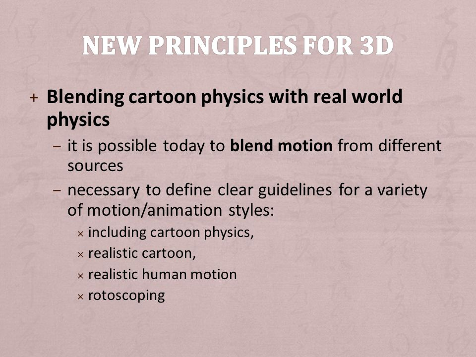 New principles for 3D Blending cartoon physics with real world physics