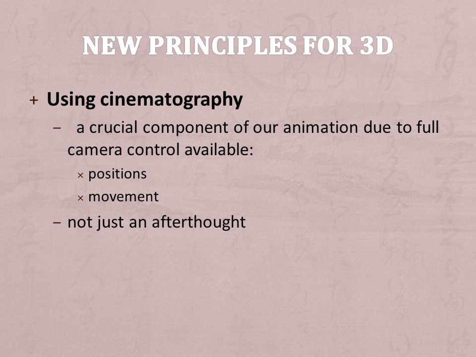 New principles for 3D Using cinematography