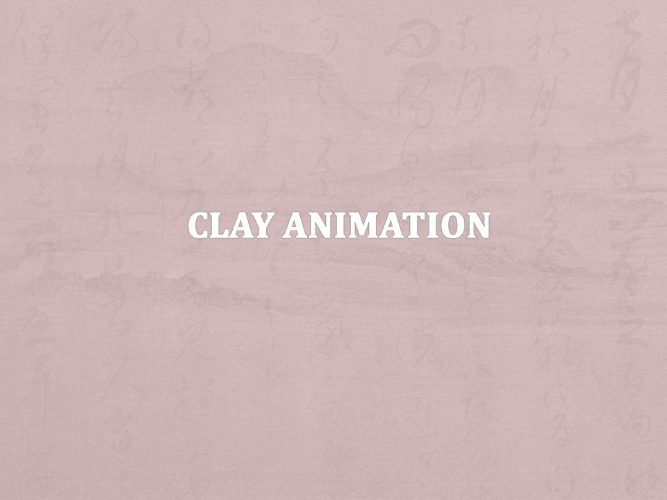 Clay animation
