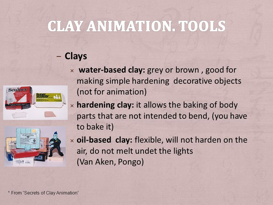 Clay animation. Tools Clays