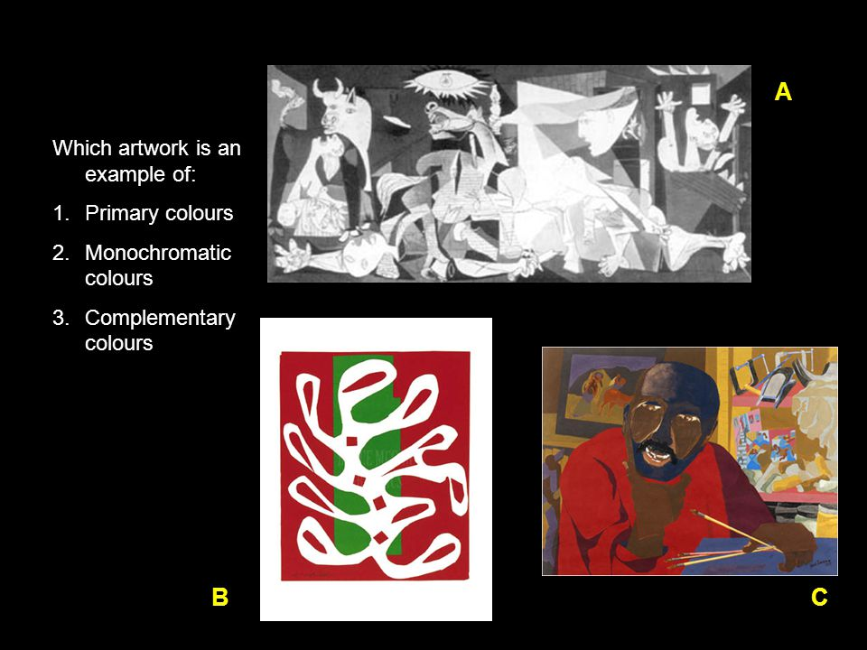 A B C Which artwork is an example of: Primary colours