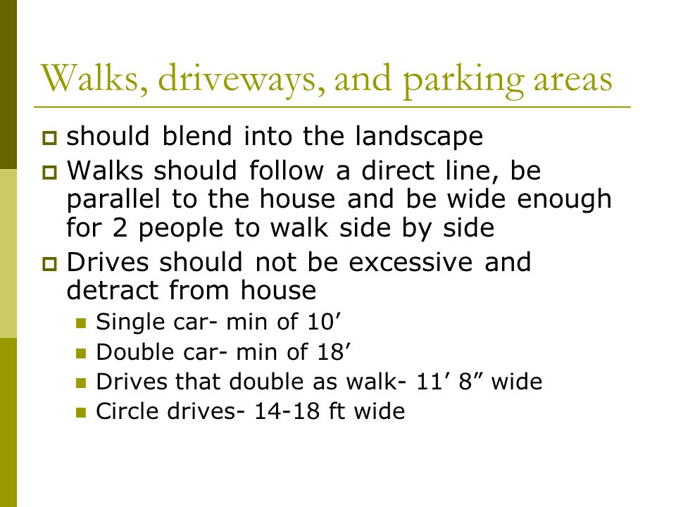 Walks, driveways, and parking areas
