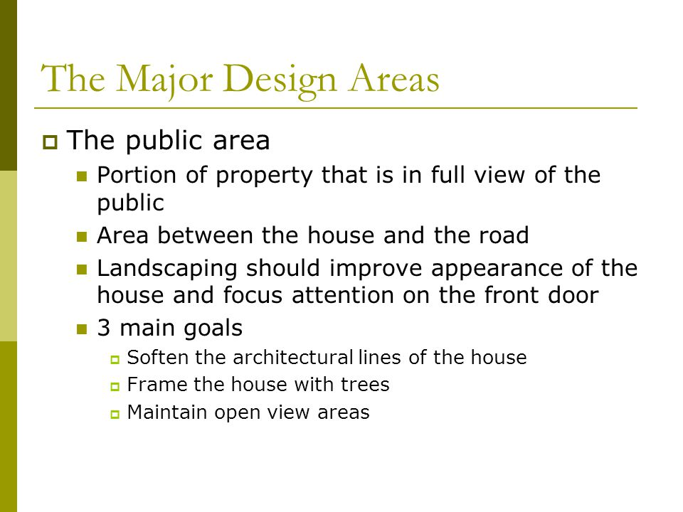 The Major Design Areas The public area