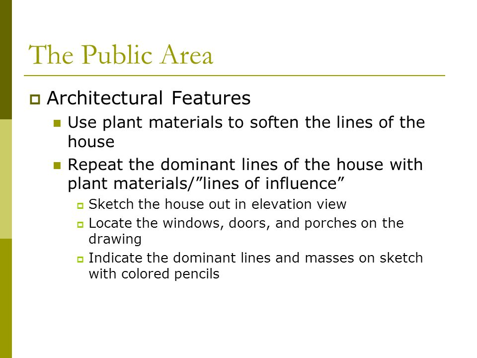 The Public Area Architectural Features