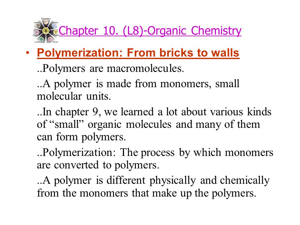 Chapter 10. (L8)-Organic Chemistry