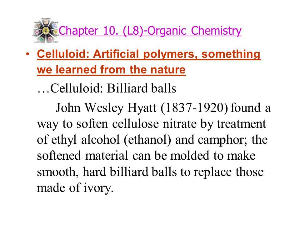 Chapter 10. (L8)-Organic Chemistry