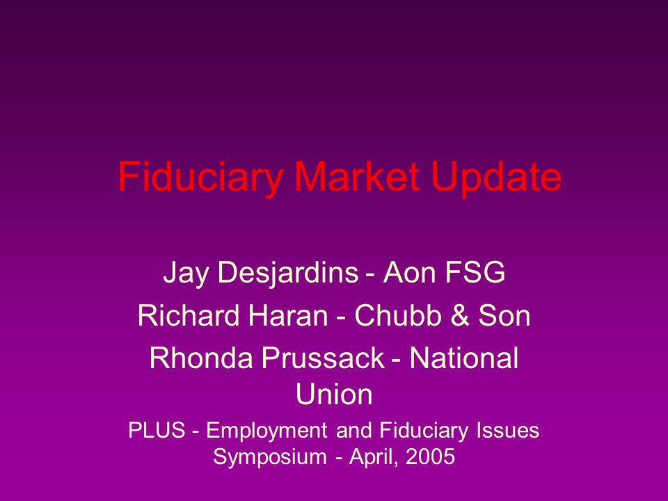 Fiduciary Market Update