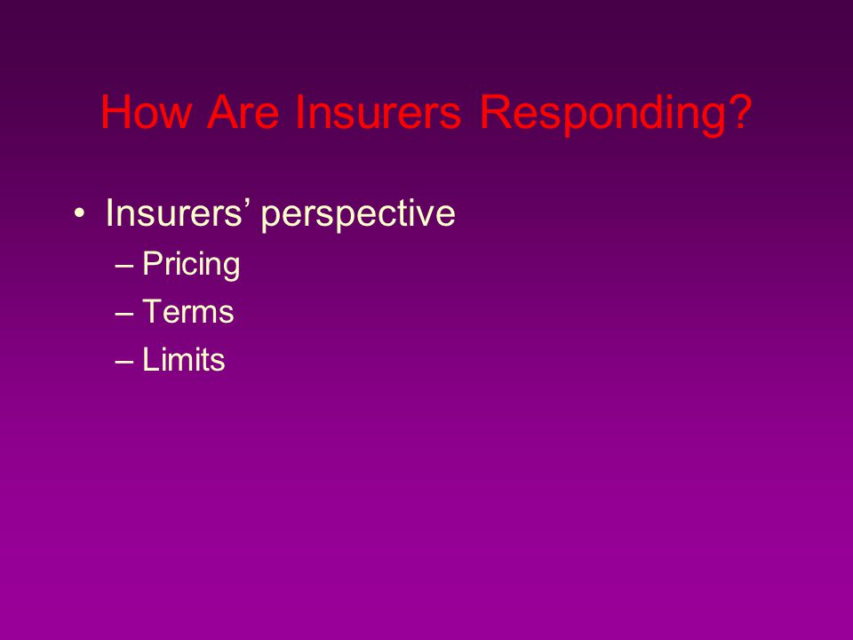 How Are Insurers Responding