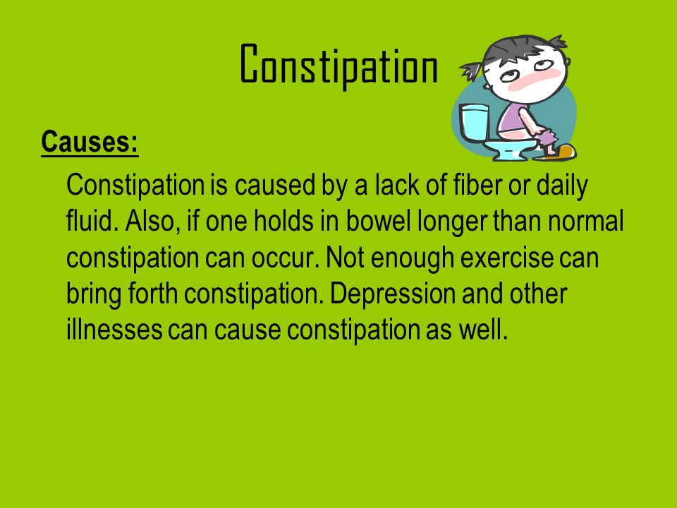 Constipation Causes:
