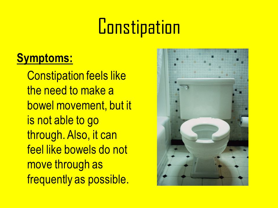 Constipation Symptoms: