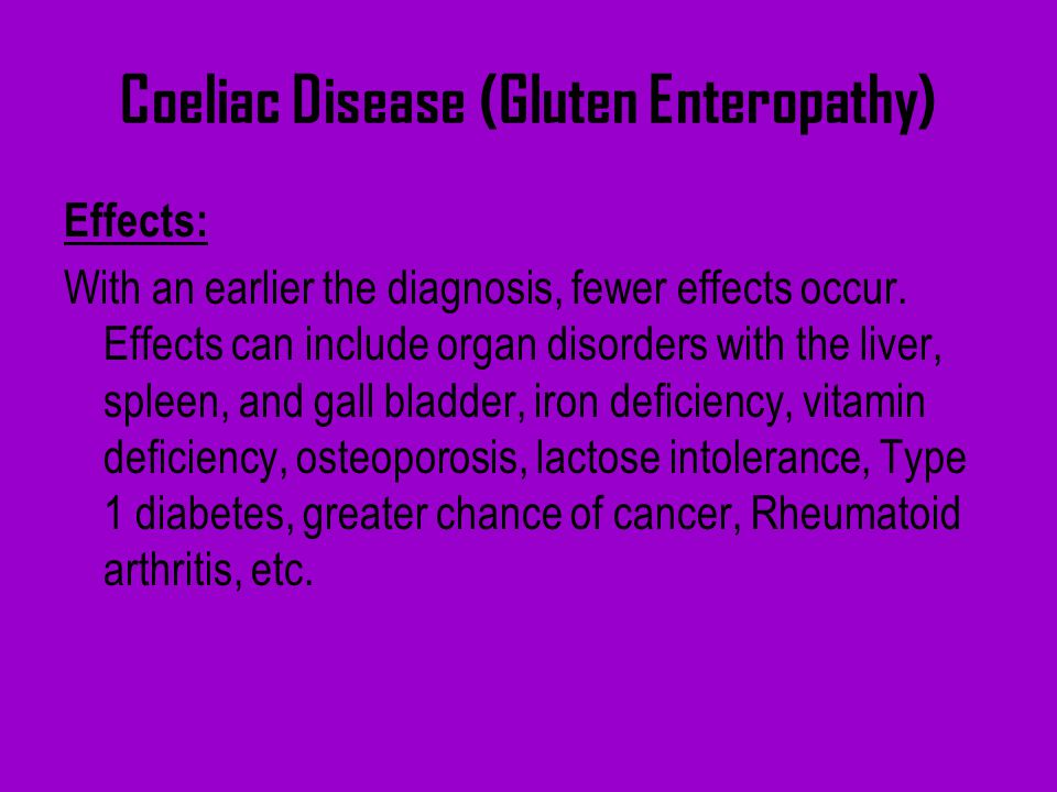 Coeliac Disease (Gluten Enteropathy)