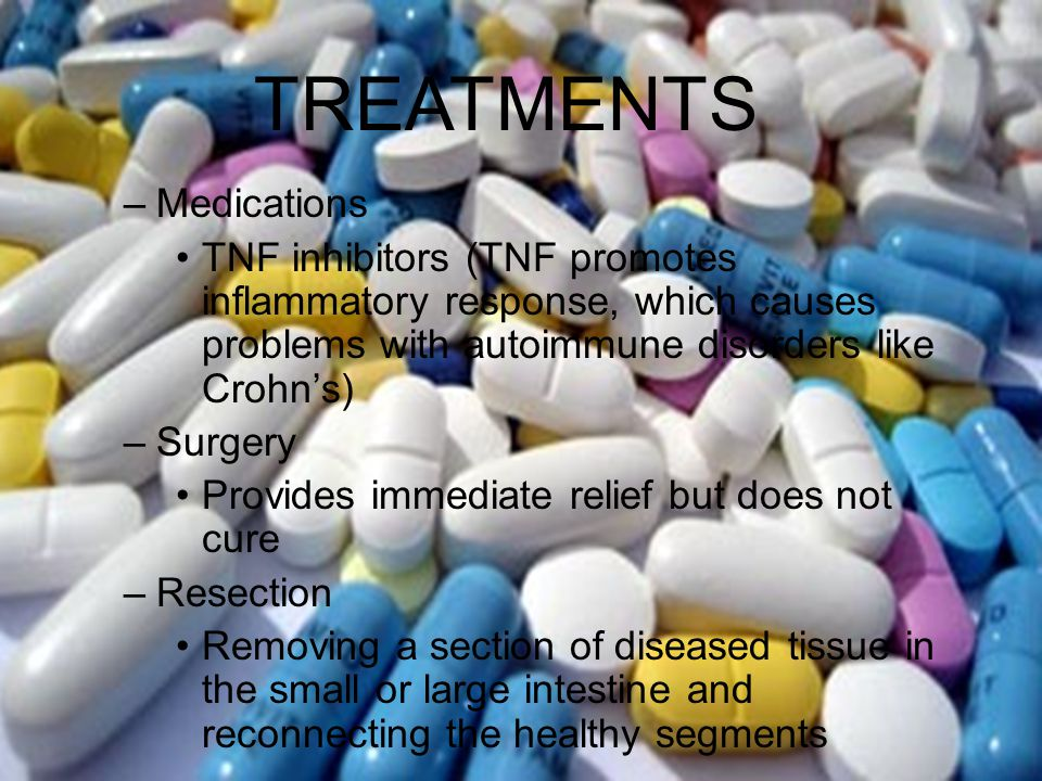TREATMENTS Crohn's Disease Medications