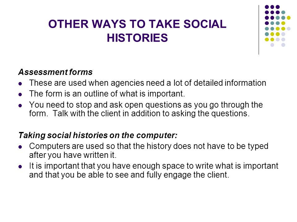 OTHER WAYS TO TAKE SOCIAL HISTORIES