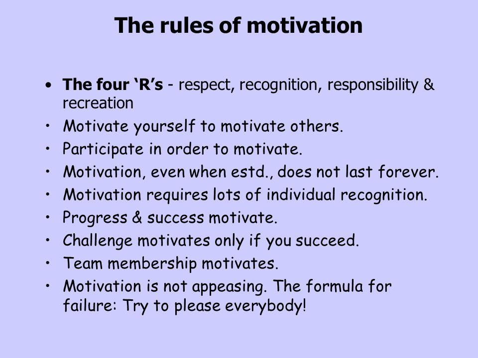 The rules of motivation