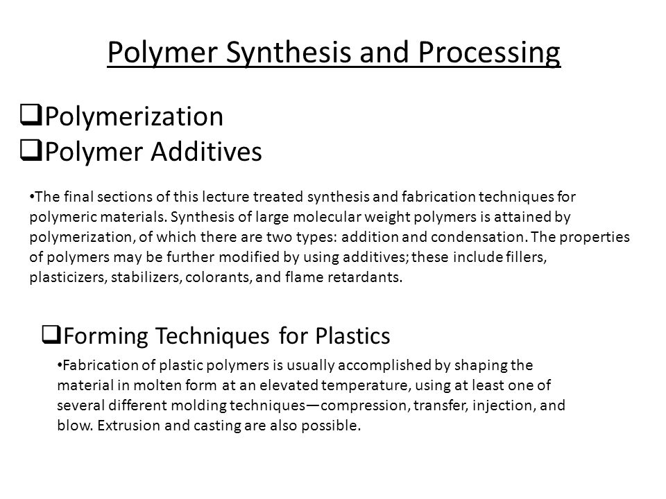 Polymer Synthesis and Processing