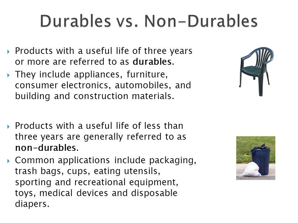 Durables vs. Non-Durables