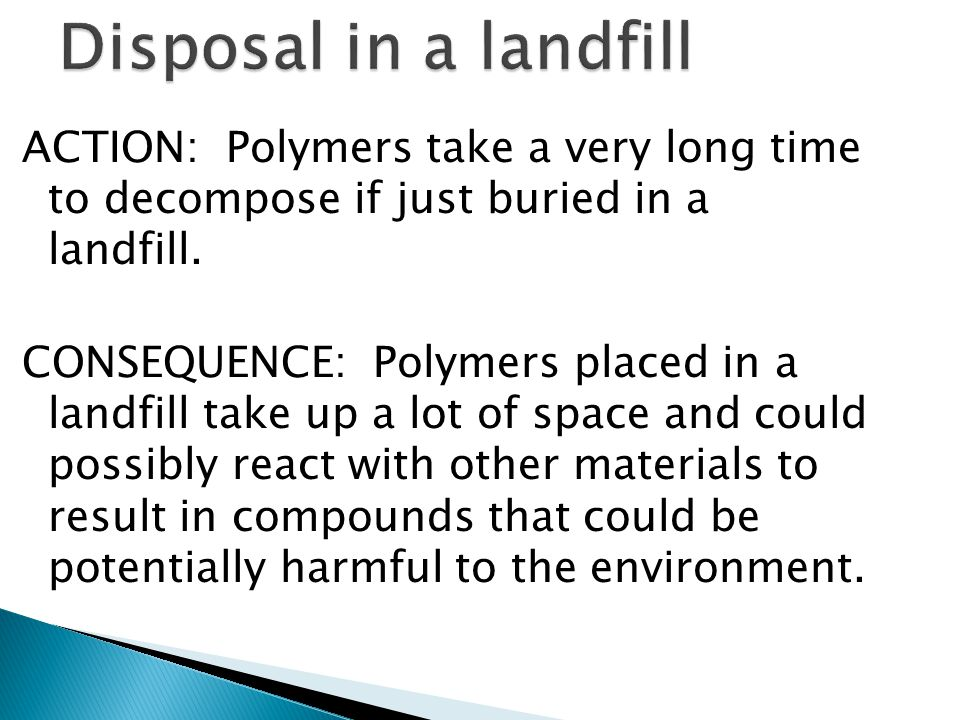 Disposal in a landfill