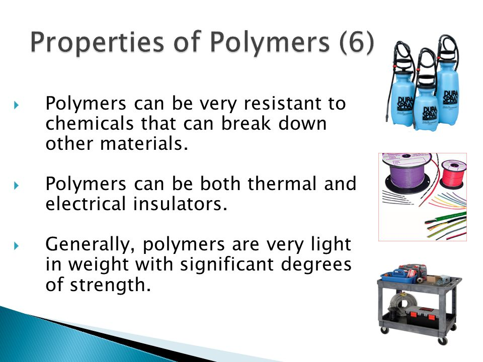Properties of Polymers (6)