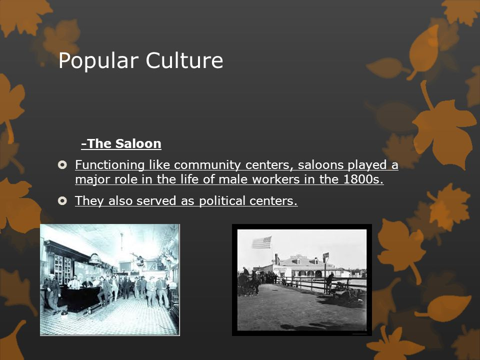 Popular Culture -The Saloon