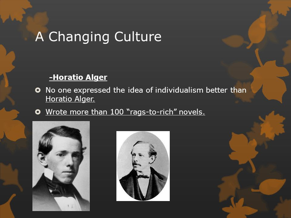 A Changing Culture -Horatio Alger