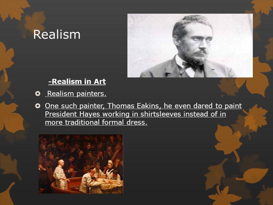 Realism -Realism in Art Realism painters.