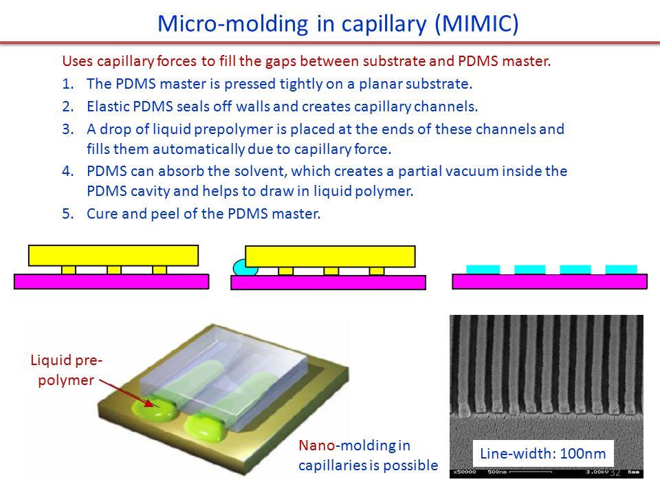 Micro-molding in capillary (MIMIC)