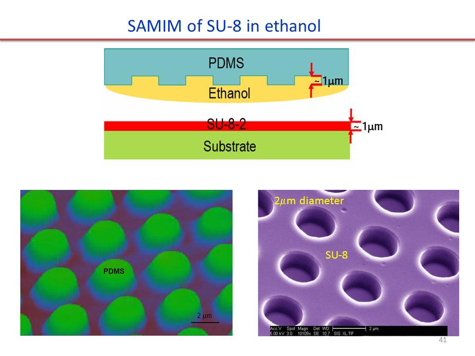 SAMIM of SU-8 in ethanol 2m diameter SU-8