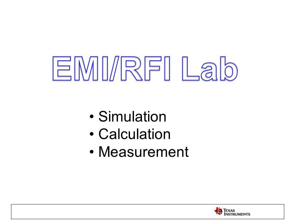 EMI/RFI Lab Simulation Calculation Measurement