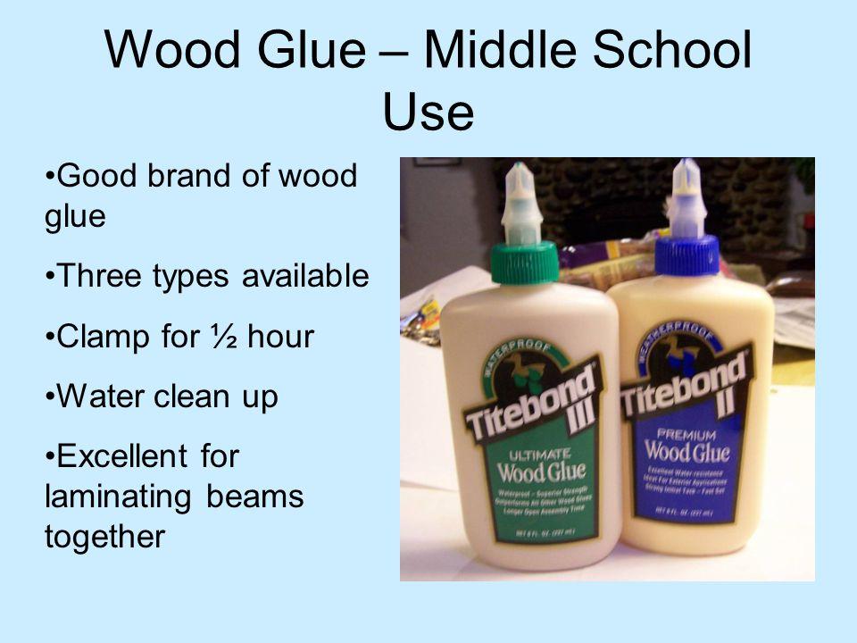 Wood Glue – Middle School Use