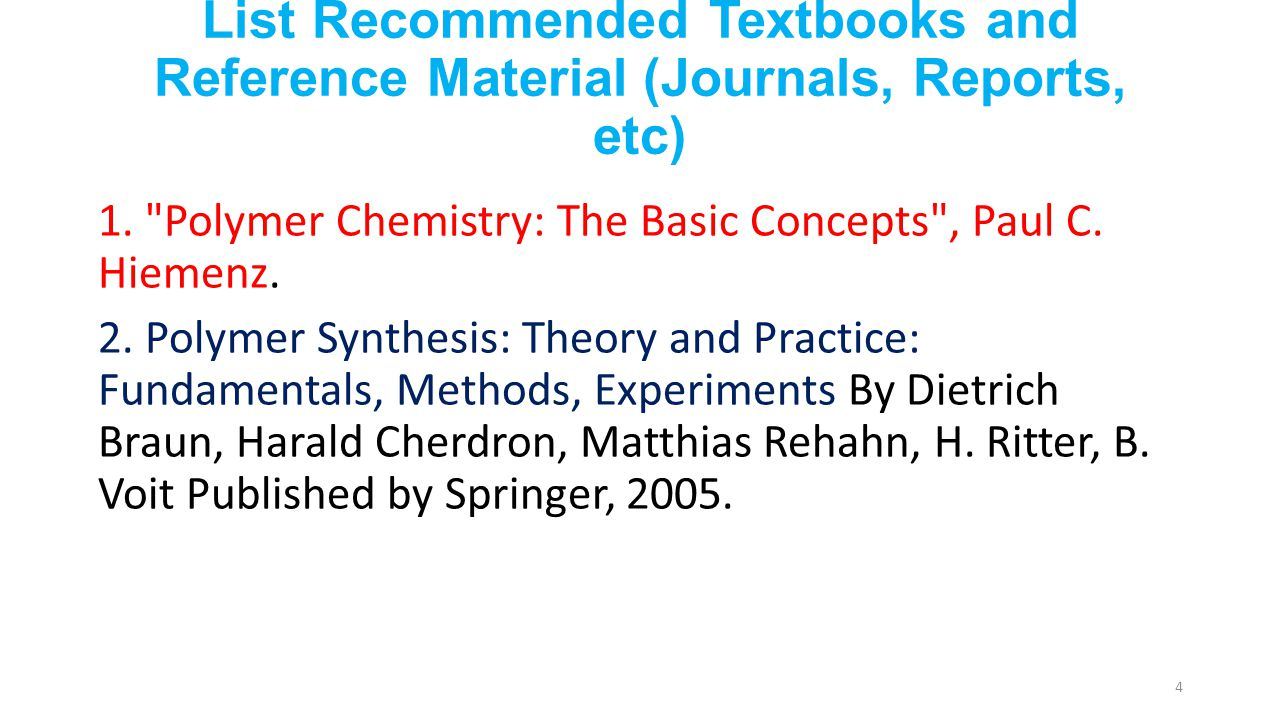 List Recommended Textbooks and Reference Material (Journals, Reports, etc)