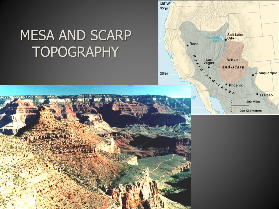 MESA AND SCARP TOPOGRAPHY