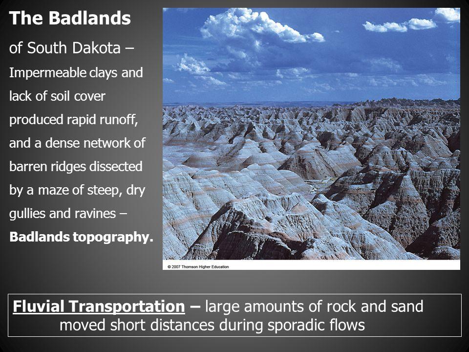 The Badlands of South Dakota –