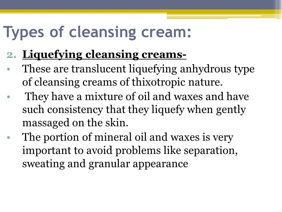 Types of cleansing cream: