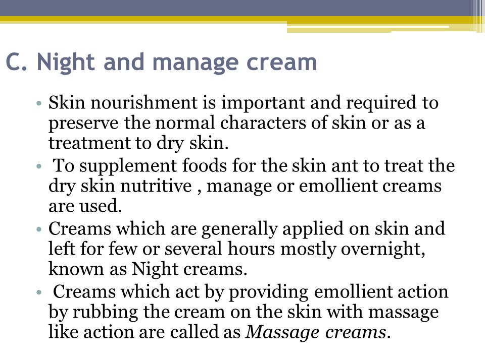 C. Night and manage cream