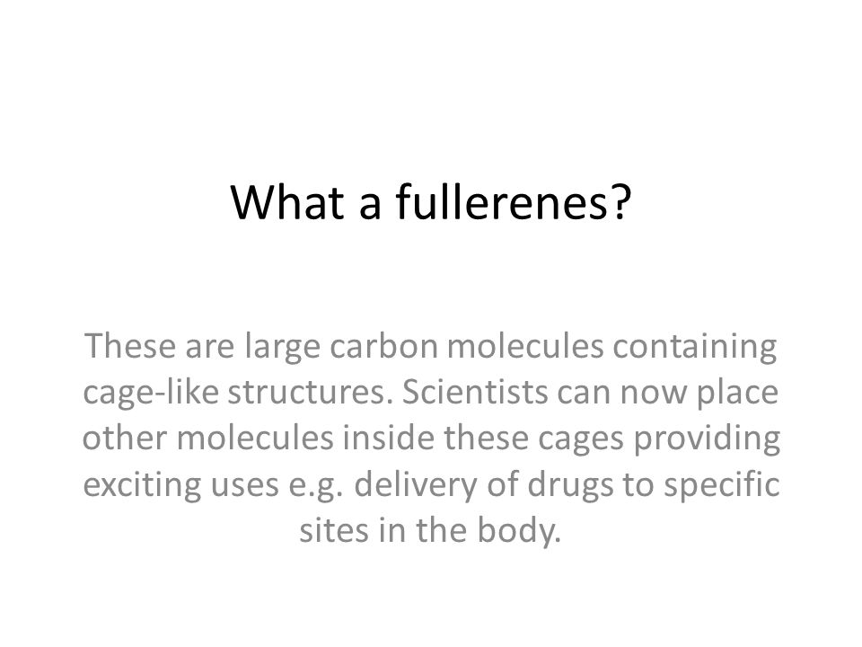 What a fullerenes