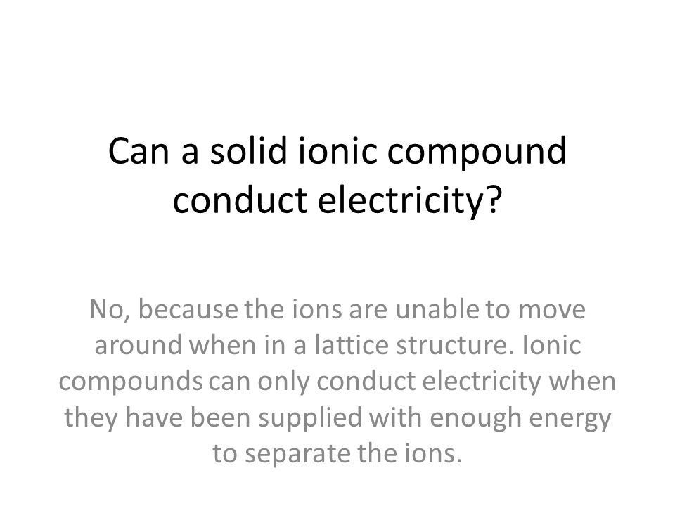 Can a solid ionic compound conduct electricity