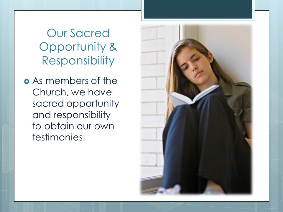 Our Sacred Opportunity & Responsibility