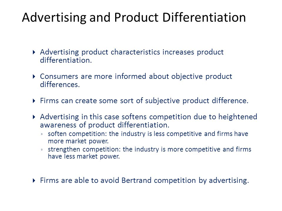 Advertising and Product Differentiation