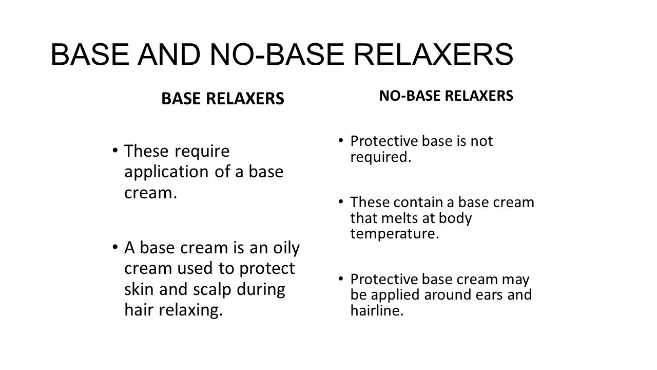 BASE AND NO-BASE RELAXERS