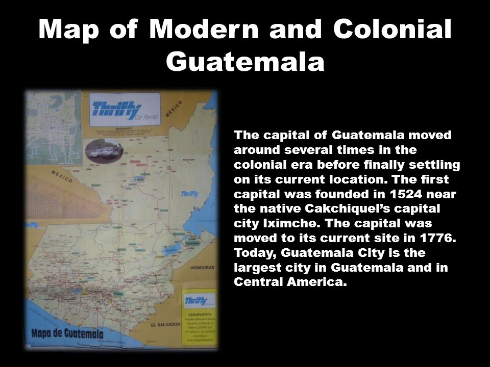 Map of Modern and Colonial Guatemala