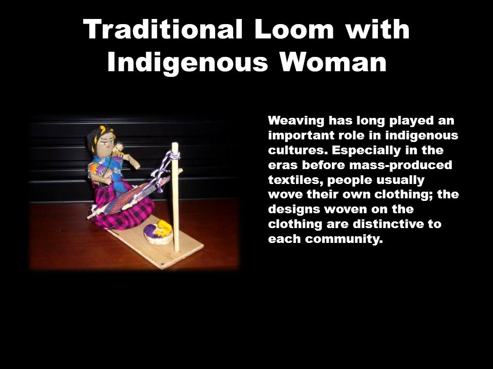 Traditional Loom with Indigenous Woman