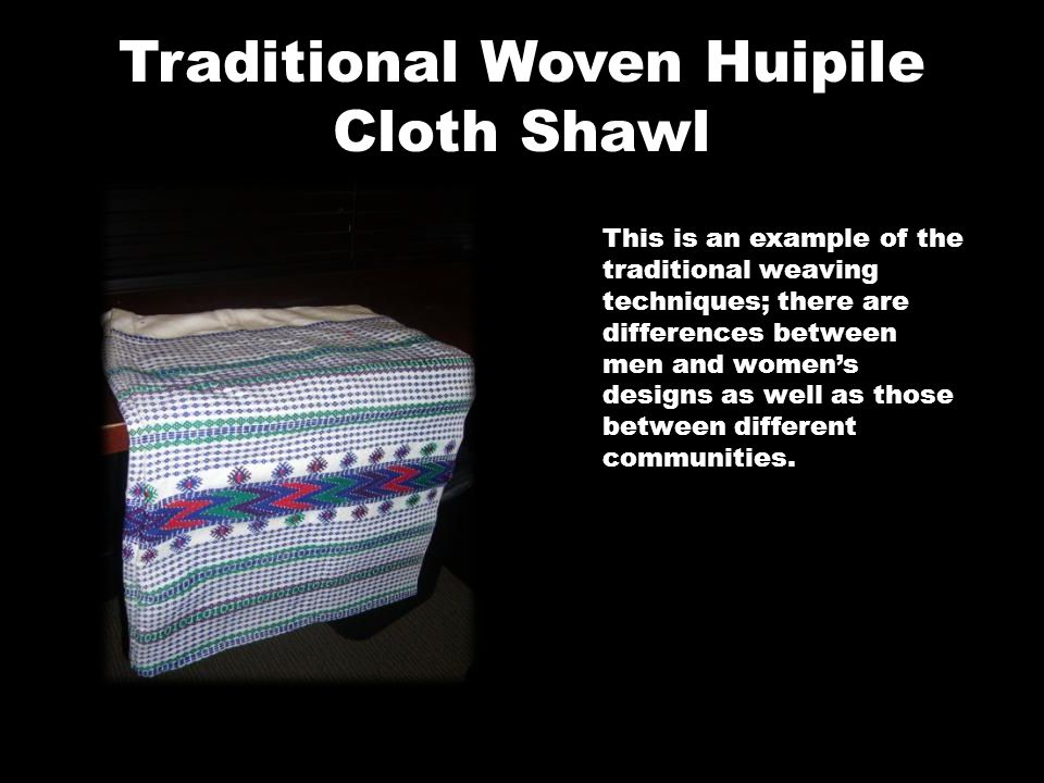 Traditional Woven Huipile Cloth Shawl