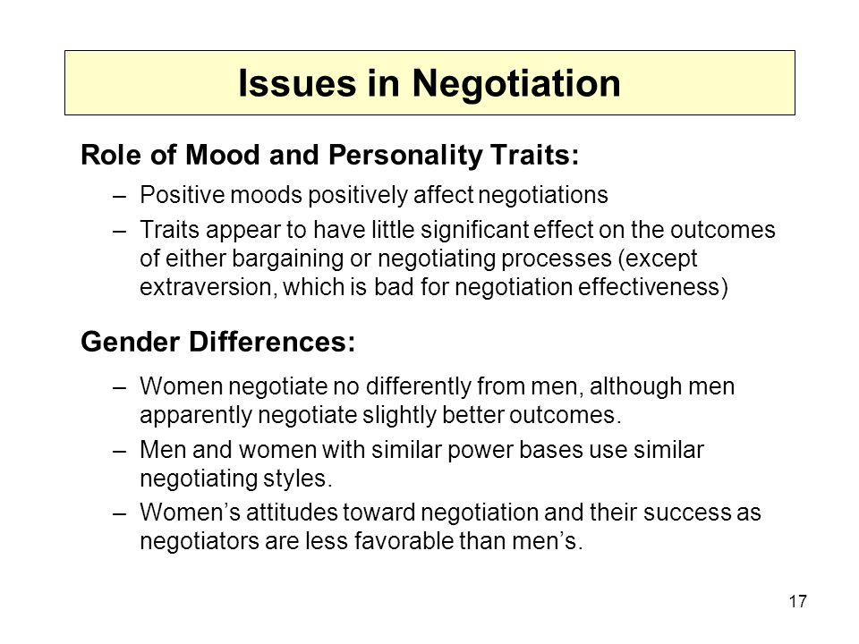 Issues in Negotiation Role of Mood and Personality Traits: