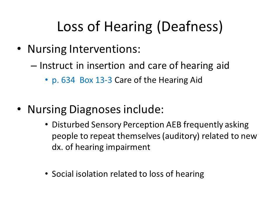 Loss of Hearing (Deafness)