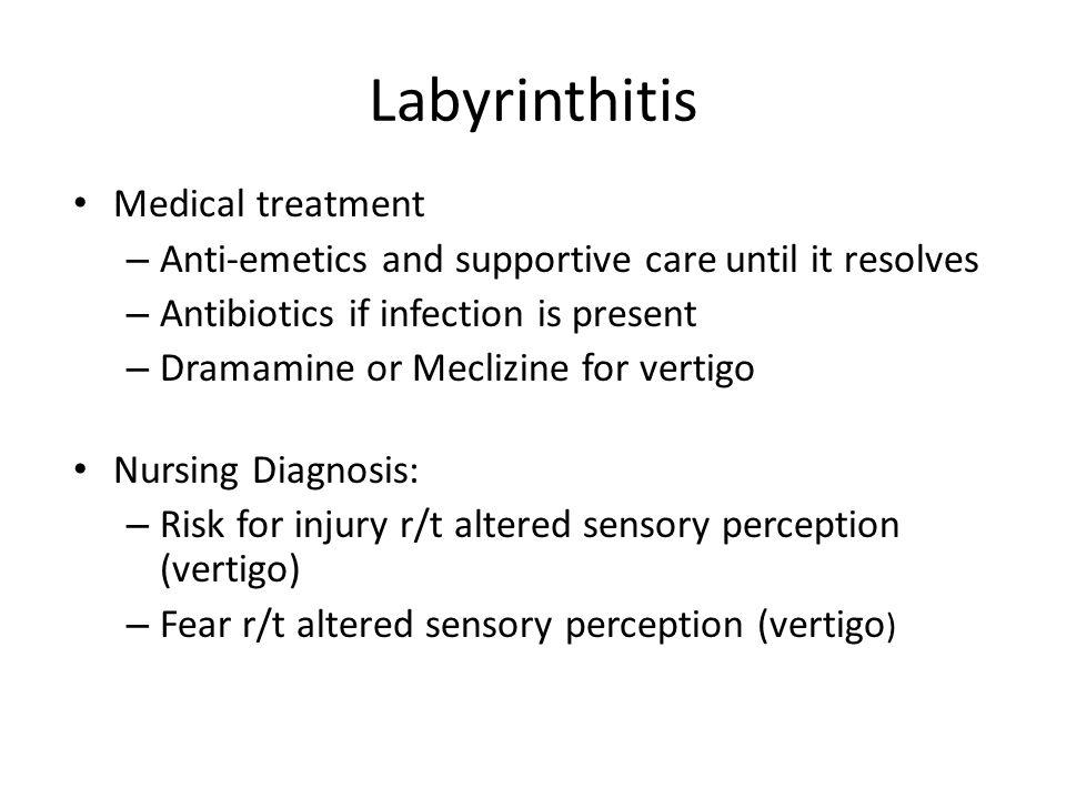 Labyrinthitis Medical treatment