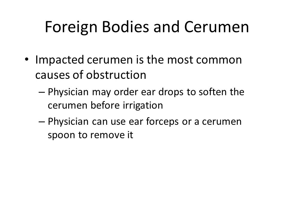 Foreign Bodies and Cerumen
